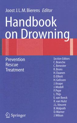 Handbook on Drowning: Prevention, Rescue, Treatment