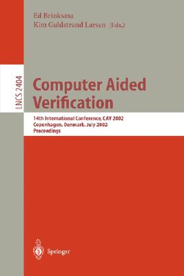 Image for Computer Aided Verification: 14th International Conference, CAV 2002 Copenhagen, Denmark, July 27-31, 2002 Proceedings (Lecture Notes in Computer Science)