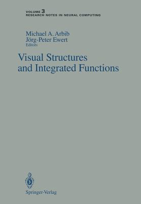 Image for Visual Structures and Integrated Functions (Research Notes in Neural Computing)