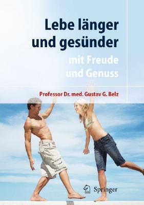 Image for Lebe lnger und gesnder: mit Freude und Genuss (German Edition)
