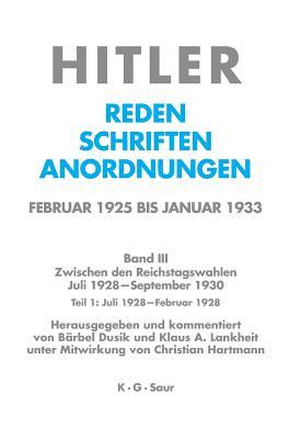 004: Juli 1928 - Februar 1929 (Hitler) (German Edition)