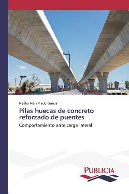 Image for Pilas huecas de concreto reforzado de puentes (Spanish Edition)