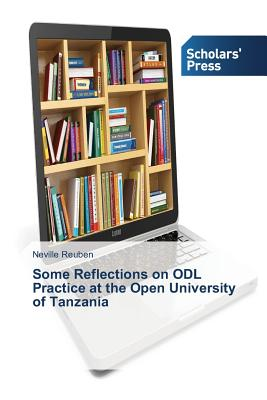 Some Reflections on ODL Practice at the Open University of Tanzania, Reuben Neville