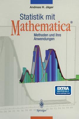 """Statistik mit Mathematica©: Methoden und ihre Anwendungen (German Edition), J""""ger, Andreas H."""