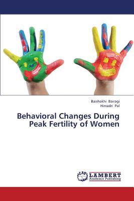 Behavioral Changes During Peak Fertility of Women, Bairagi, Baishakhi; Pal, Himadri