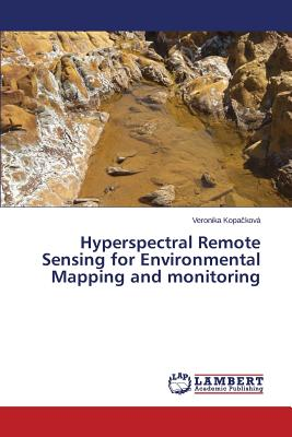 Image for Hyperspectral Remote Sensing for Environmental Mapping and monitoring