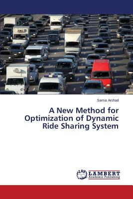 Image for A New Method for Optimization of Dynamic Ride Sharing System