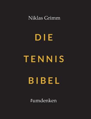 Image for Die Tennis Bibel (German Edition)