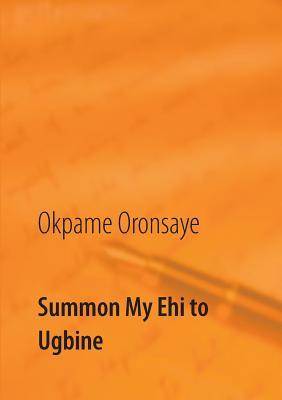 Image for Summon My Ehi to Ugbine