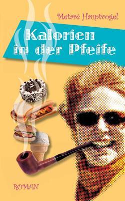 Image for Kalorien in Der Pfeife (German Edition)