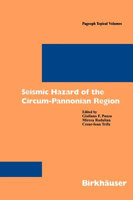 Image for Seismic Hazard of the Circum-Pannonian Region (Pageoph Topical Volumes)