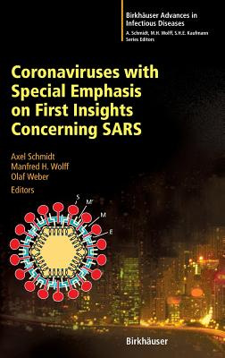 Image for Coronaviruses with Special Emphasis on First Insights Concerning SARS (Birkhýýuser Advances in Infectious Diseases)