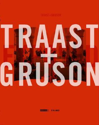 Image for Traast & Gruson: Frame Monographs of Contemporary Interior Architects