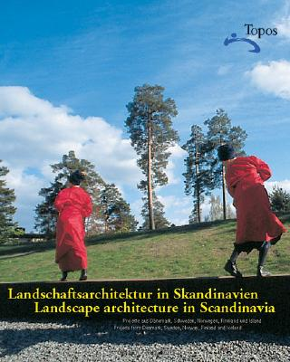 Image for Landschaftsarchitektur in Skandinavien / Landscape Architecture in Scandinavia: Projects from Denmark, Sweden, Norway, Finland and Iceland