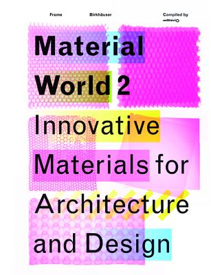 Image for Material World 2: Innovative Materials for Architecture and Design (v. 2)