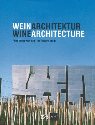 Image for Wine Architecture: The Winery Boom