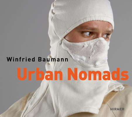 Image for Urban Nomads: Winfried Baumann