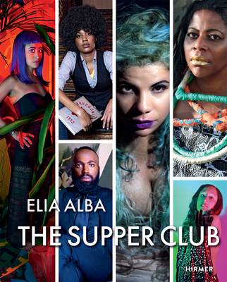 Image for The Supper Club: by Elia Alba