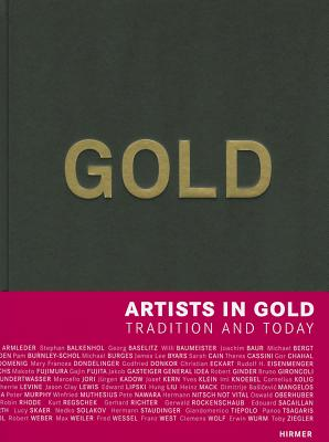 Image for Gold: Artists in Gold - Tradition and Today