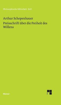 Image for Preisschrift Über Die Freiheit Des Willens (Philosophische Bibliothek ; Bd. 305-306) (German Edition)