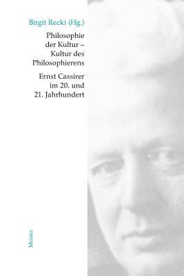Philosophie Der Kultur - Kultur Des Philosophierens (German Edition)