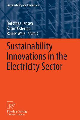 Image for Sustainability Innovations in the Electricity Sector (Sustainability and Innovation)