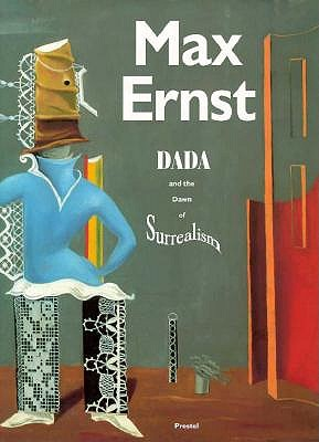 Image for Max Ernst: Dada and the Dawn of Surrealism