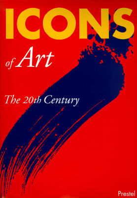 Image for Icons of Art: The 20th Century (Prestel's Icons)
