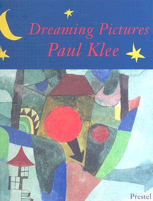 Image for Dreaming Pictures Paul Klee