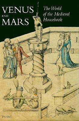 Image for Venus and Mars: The World of the Medieval Housebook