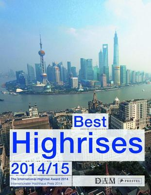 Image for Best High-Rises 2014: The International High-Rise Award