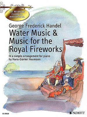 Image for Water Music And Music For The Royal Fireworks: In