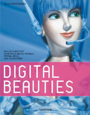 Image for Digital Beauties: 2D & 3D Computer Generated Digital Models, Virtual Idols, and Characters