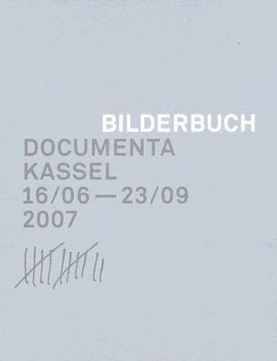 Image for bilderbuch documenta kassel 16/06 -23/09 2007