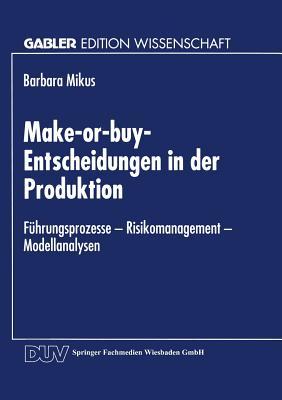 Image for Make-or-buy-Entscheidungen in der Produktion (Gabler Edition Wissenschaft) (German Edition)