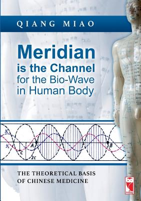 Image for Meridian is the Channel for the Bio-Wave in Human Body (German Edition)