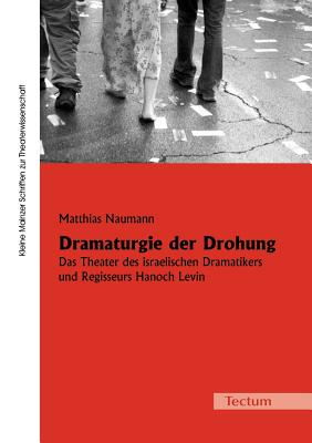 Image for Dramaturgie der Drohung (German Edition)