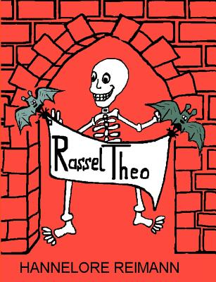 Rassel-Theo (German Edition), Reimann, Hannelore
