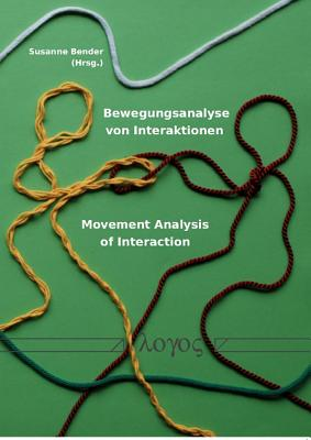 Image for Bewegungsanalyse von Interaktionen -- Movement Analysis of Interaction (German Edition)