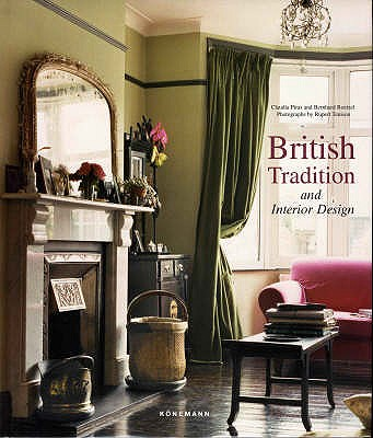 British Tradition and Interior Design, Claudia Piras and Bernhard Roetzel