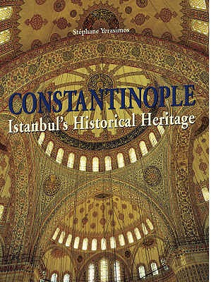 Image for Constantinople : Istanbul's Historical Heritage