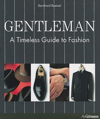 Image for Gentleman: A Timeless Guide to Fashion