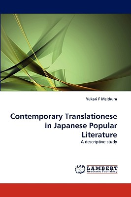 Contemporary Translationese in Japanese Popular Literature: A descriptive study, Meldrum, Yukari F