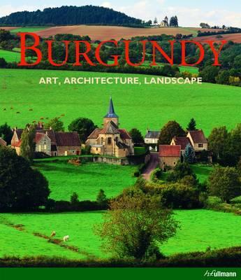 Image for Burgundy: Art, Architecture, Landscape