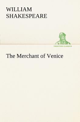 The Merchant of Venice (TREDITION CLASSICS), Shakespeare, William