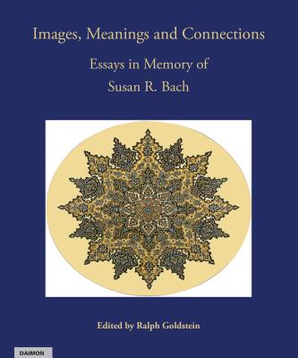 Image for Images, Meanings and Connections:  Essays in Memory of Susan R. Bach