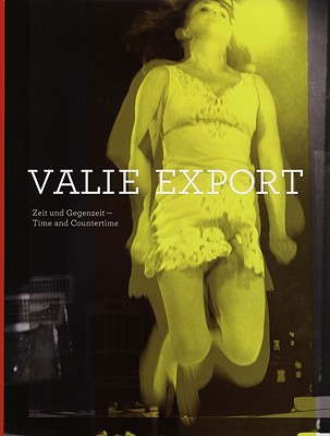 Image for Valie Export: Time and Countertime