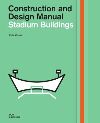 Image for Stadium Buildings: Construction and Design Manual