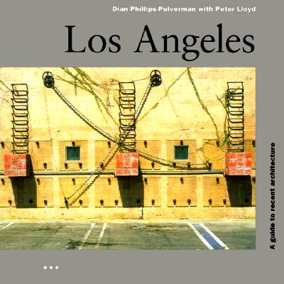 Image for A Guide to Recent Architecture Los Angeles