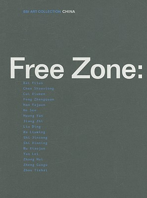 Image for Free Zone: China (Bsi Art Collection)